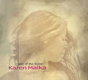 Lady of the forest - Karen Malka